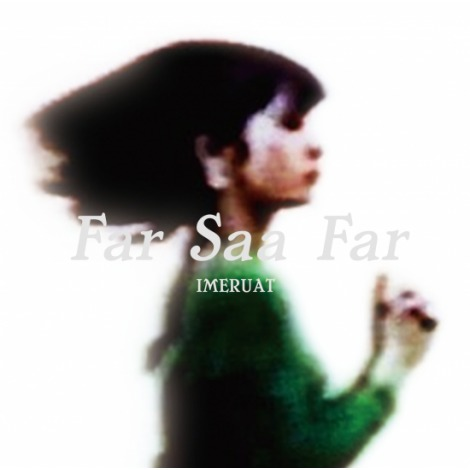 Far Saa Far - IMERUAT