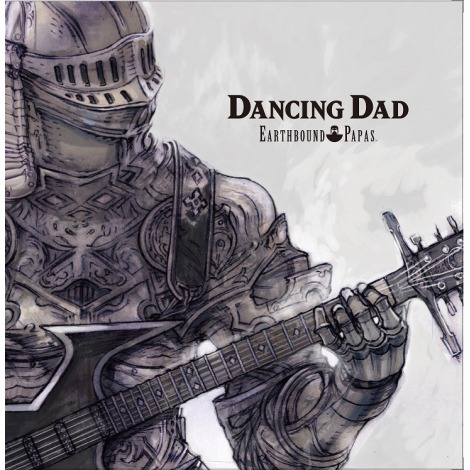 Dancing Dad - Earthbound Papas
